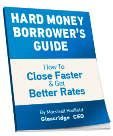 Glassridge Hard Money Borrower's Guide